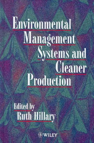 Environmental Management Systems and Cleaner Production