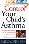 Control Your Child's Asthma: A Breakt...