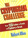 Cryptogram Challenge, The: Over 150 C...