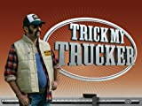 Trick My Trucker: Morgan and Cabrina