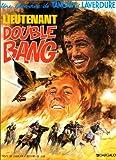 echange, troc  - Tanguy et Laverdure, tome 13 : Lieutenant Double Bang