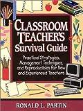 Classroom Teachers Survival Guide
