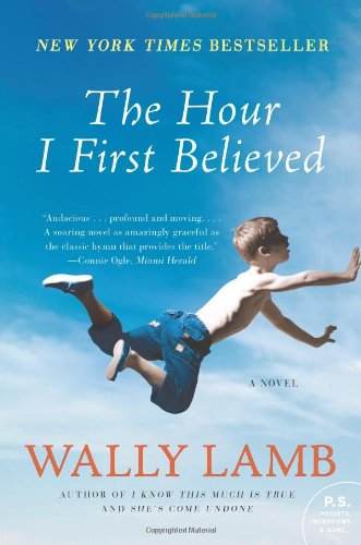 Cover of The Hour I First Believed