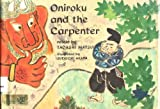 Oniroku and the Carpenter