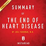 The End of Heart Disease by Joel Fuhrman | Includes Analysis |  Instaread