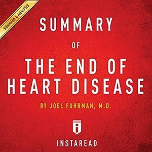 The End of Heart Disease by Joel Fuhrman   Includes Analysis Audiobook