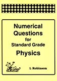 Numerical Questions for Standard Grade Physics