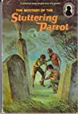 img - for The Mystery of the Stuttering Parrot (Alfred Hitchcock & The Three Investigators, Book 2) book / textbook / text book