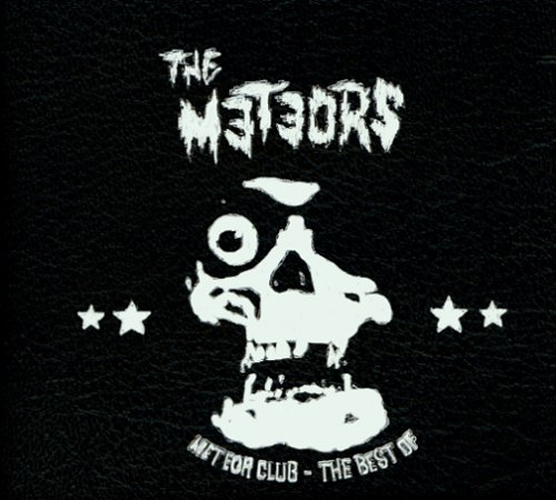 The Meteors - Meteor Club: The Best of the Meteors - Zortam Music