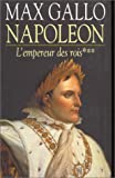 img - for Napol on, tome 3 : L'Empereur des rois, 1806-1812 book / textbook / text book