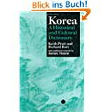 Korea: A Historical and Cultural Dictionary: A Cultural and Historical Dictionary (Durham East Asia)