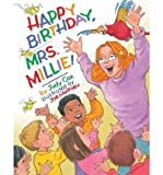 [ Happy Birthday, Mrs. Millie![ HAPPY BIRTHDAY, MRS. MILLIE! ] By Cox, Judy ( Author )May-01-2012 Hardcover