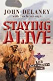 Staying Alive: The Paratrooper's Story (1854246704) by Greenough, Jan