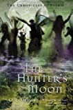 Chronicles of Faerie: The Hunter's Moon (The Chronicles of Faerie) (0810992140) by Melling, O.R.