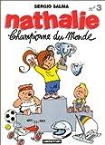 "Afficher ""Nathalie n° 3<br /> Championne du monde"""