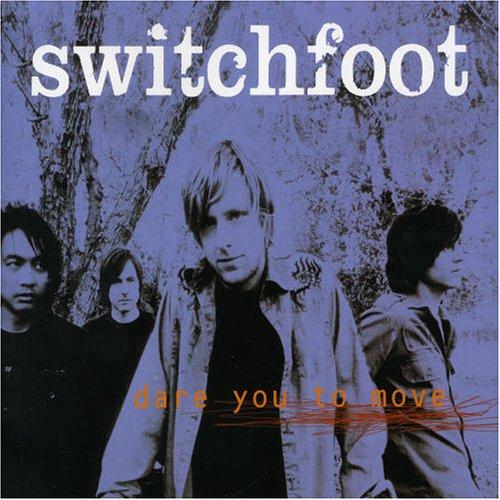 Switchfoot - Dare You to Move - Zortam Music