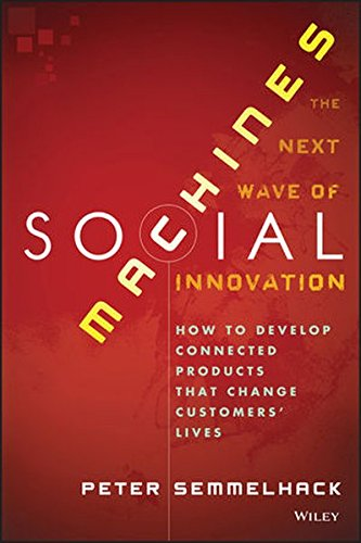 Social Machines: How to Develop Connected Products That Change Customers' Lives (How To Develop Products compare prices)