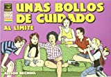 Unas bollos de cuidado al limite/ Unnatural Dykes to Watch Out For (Spanish Edition) (8478336796) by Bechdel, Alison
