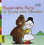 Grand-mère Sucre et Grand-père Chocolat