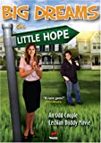 Big Dreams in Little Hope [DVD] [2006] [Region 1] [US Import] [NTSC]