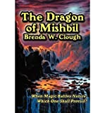 [ { THE DRAGON OF MISHBIL } ] by Clough, Brenda W (AUTHOR) Sep-10-2011 [ Paperback ]