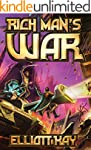 Rich Man's War (Poor Man's Fight Seri...
