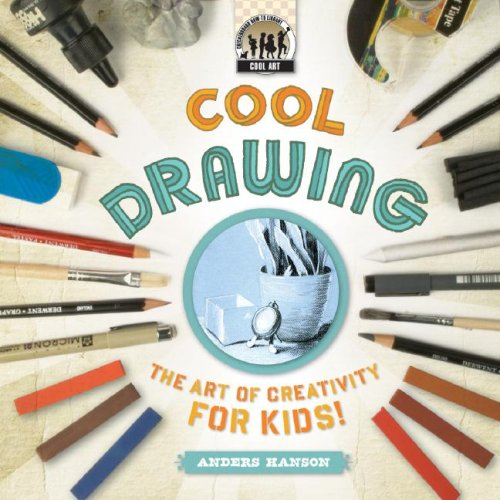 Cool Drawing: The Art of Creativity for Kids! (Cool Art)
