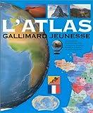 echange, troc Collectif - L'Atlas Gallimard Jeunesse