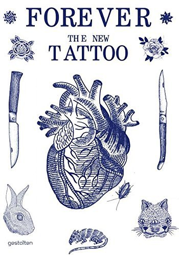 forever-the-new-tattoo-by-robert-klanten-illustrated-15-aug-2012-hardcover