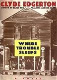 Where Trouble Sleeps