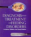 51RQKSmgXuL. SL160  Diagnosis and Treatment of Feeding Disorders in Infants, Toddlers, and Young Children