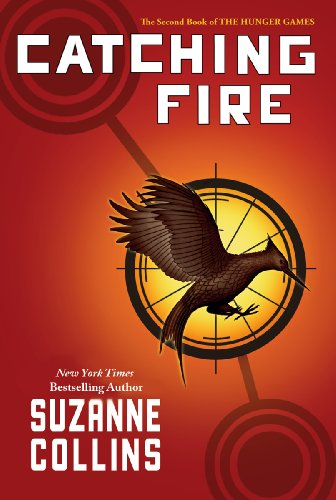 Catching Fire (Second Books to Hunger Games Trilogy) by Suzanne Collins