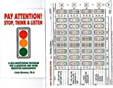 Pay Attention: Stop, Think & Listen: A Self-Monitoring Program for Classroom and Home Behavior Management (1886941041) by Linda Bowman