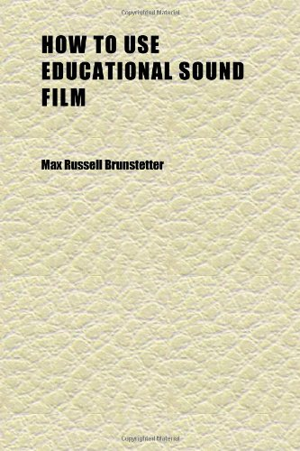 How to Use Educational Sound Film