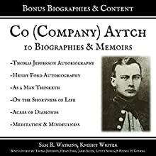 Co. (Company) Aytch: 10 Biographies and Memoirs (+Bonus Content) Audiobook by Sam R. Watkins, Knight Writer Narrated by Winston Tharp, Richard Banks, Brien Henderson, Bryan Olson, Danny Galvez, Knight Rider, Patrick Jonathan, Seth Trey