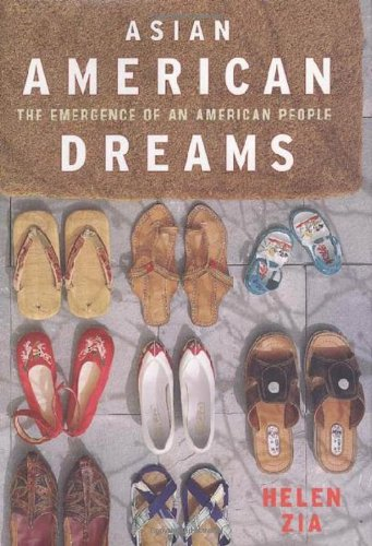 Asian American Dreams: The Emergence of an American People: Helen Zia: 9780374527365: Amazon.com: Books