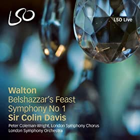 Walton: Belshazzar's Feast, Symphony No. 1