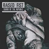Raised Fist - Sound Of The Republic