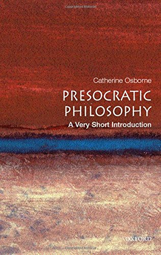 Presocratic Philosophy: A Very Short Introduction (Very Short Introductions)
