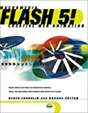 img - for Flash 5! Creative Web Animation (With CD-ROM) by Derek Franklin Brooks Patton (2000-12-22) Paperback book / textbook / text book