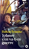 echange, troc Dalton Trumbo - Johnny s'en va-t-en guerre