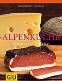 Alpenküche: Genuss und Kultur (Kochen international) title=
