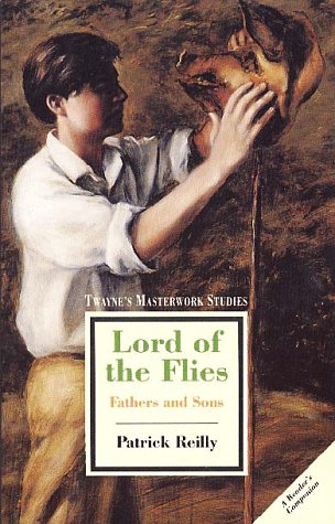 Lord of the Flies: Fathers and Sons (Twayne's Masterwork Studies)