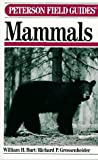 Mammals, 3rd Edition (Peterson Field Guide) (0395240840) by William H. Burt