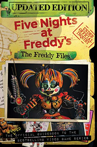 The Freddy Files Updated Edition (Five Nights At Freddys) [Cawthon, Scott] (Tapa Blanda)