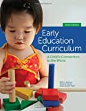 img - for Early Education Curriculum: A Child's Connection to the World book / textbook / text book