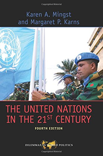 The United Nations in the 21st Century (Dilemmas in World...