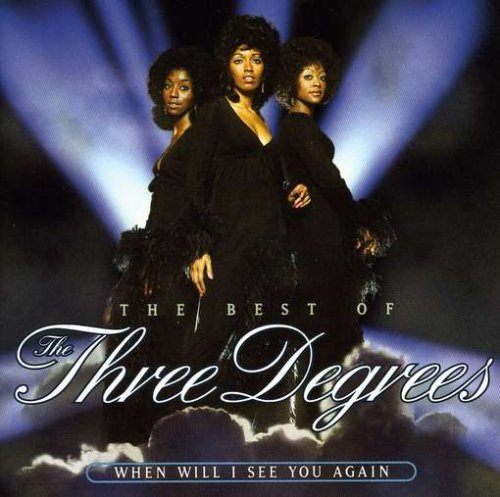 The Three Degrees - When Will I See You Again: Best of The Three Degrees - Zortam Music