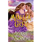 A Dash of Scandal ~ Amelia Grey