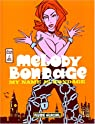 Melody Bondage : My name is Bondage